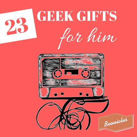23 geek gifts for him to show off his inner nerd